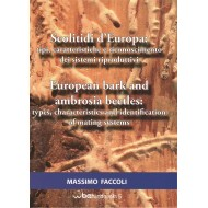 Faccoli M., 2015: European bark and ambrosia beetles: types, characteristics and identification of mating systems