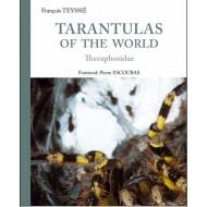 Teyssié F., 2015: Tarantulas of the World - Theraphosidae
