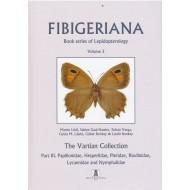 Fibigeriana, Vol. 3 (Part. 3). Papilionidae, Hesperiidae, Pieridae, Riodinidae, Lycaenidae