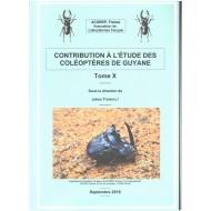 Touroult J., 2016: Contribution à l'étude des Coléoptères de Guyane, Tome  X