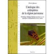 Queney P., 2016: Catalogue des Coléoptéres de la Région Parisienne