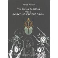 Morani M., 2016: The Genus Goliathus, Vol. 1: Goliathus Cacicus Olivier