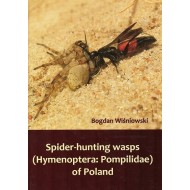 WIŚNIOWSKI B., 2009: SPIDER-HUNTING WASPS (HYMENOPTERA: POMPILIDAE) OF POLAND