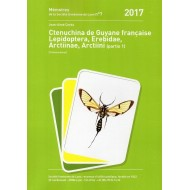 Cerda J.A., 2017: Ctenuchina de Guyane francaise Lepidoptera, Erebidae, Arctiinae, Arctiini (partie 1)