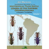 Moravec J., 2018: Taxonomic Revision of the Neotropical Tiger Beetle Genera of the Subtribe Odontocheilina, vol. 1