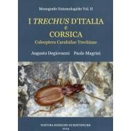 Degiovanni A., Magrini P., 2019: I Trechus dÍtalia e Corsica , vol II