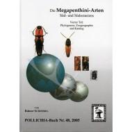 Schimmel R., 2005: Die Megapenthini-Arten, Süd- und Südostasiens, Vierter Teil: Phylogenese, Zoogeographie und Katalog