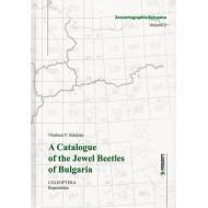 Sakalian Vladimir P.  Catalogue of the Jewel Beetles of Bulgaria Coleoptera Buprestidae