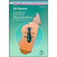 Moravec Jiří, 2002: A monograph of the genus Physodeutera. Tiger beetles of Madagascar, volume 2.