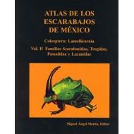 Moron M. Atlas Atlas de los Escarabajos de Mexico, Coleoptera, Vol. 2.