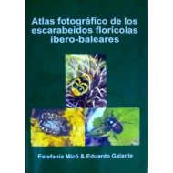 Micó E. & Galante E., 2002: Atlas fotográfico de los escarabeidos florícolas íbero-baleares