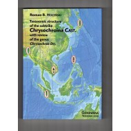 Holynski R. B., 2009: Taxonomic structure of the subtribe Chrysochroina Cast.